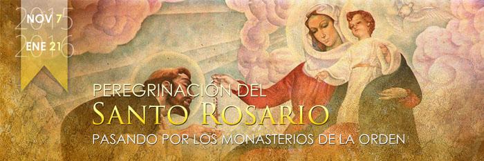 Peregrinación del Santo Rosario, pasando por los monasterios de la Orden.