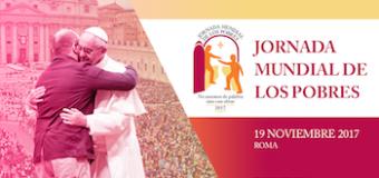 Mensaje del Papa Francisco para la Jornada Mundial de los Pobres 19-11-2017